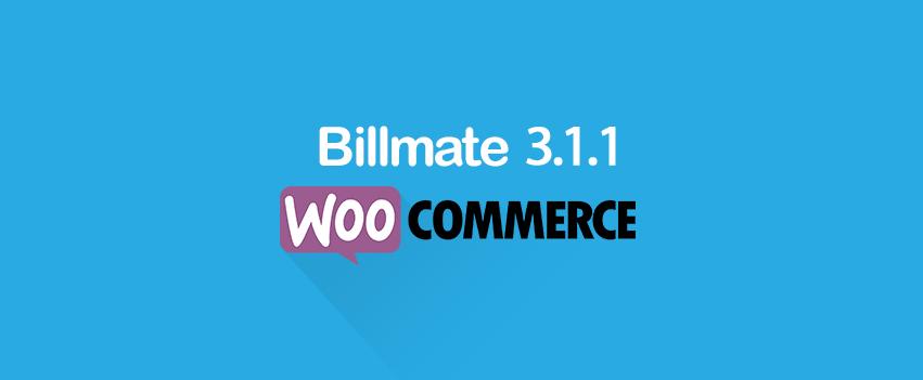 Billmate uppdaterar WooCommerce betalmodul till version 3.1.1